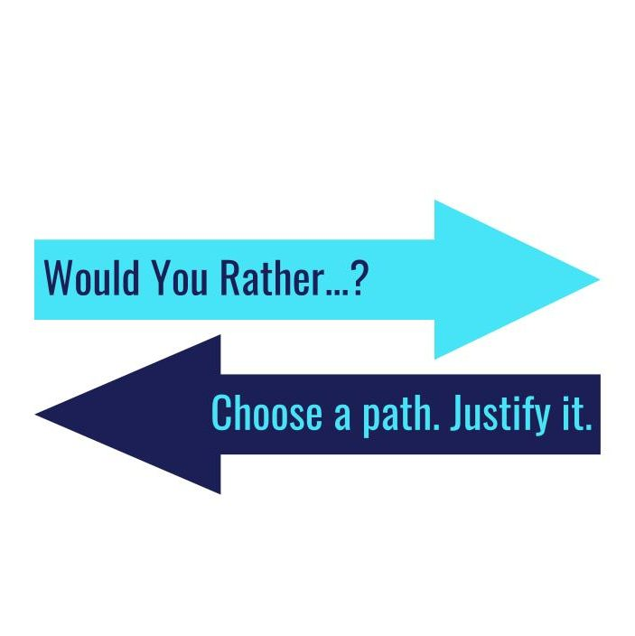 graphic regarding Would You Rather Questions for Kids Printable referred to as Inquiring Learners Towards Make your mind up A Way AND JUSTIFY IT